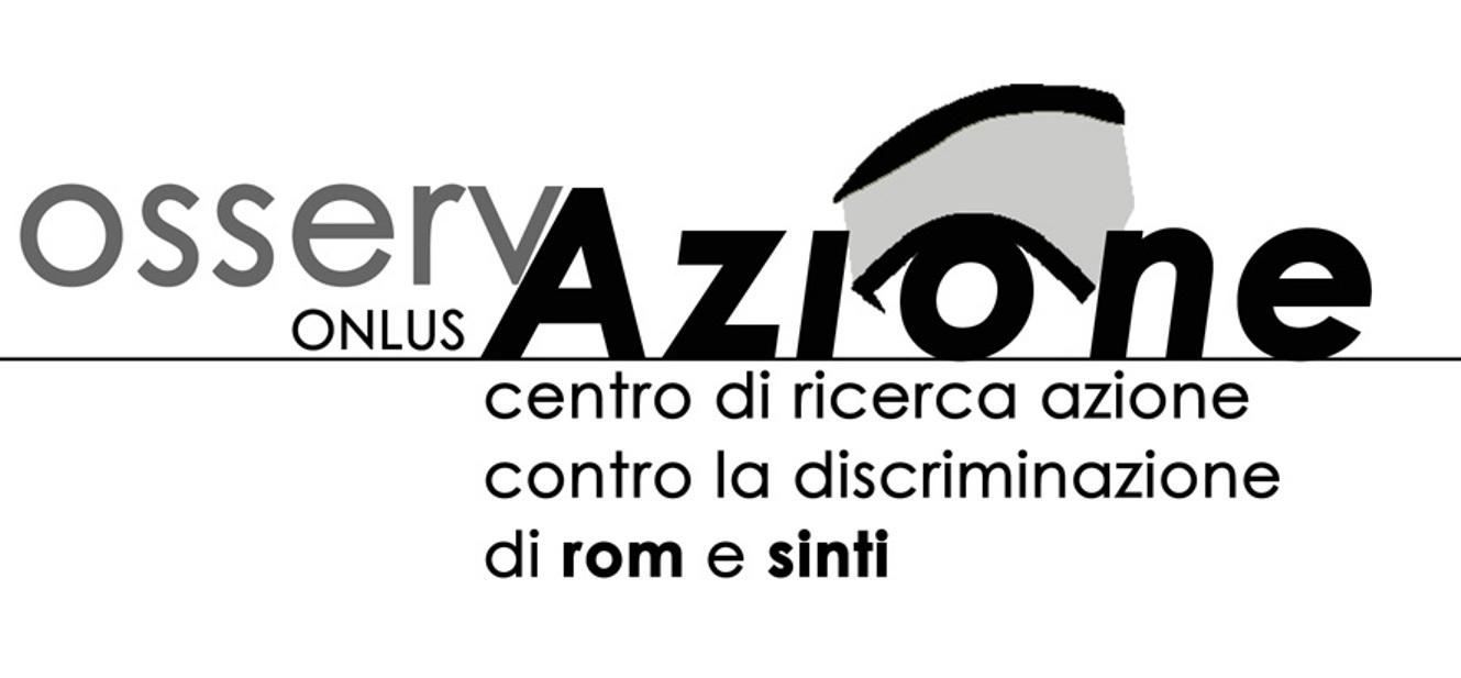 Osservazione onlus – Centro di ricerca azione contro la discriminazione di rom e sinti